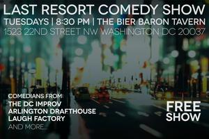 The Last Resort Comedy Show at Bier Baron
