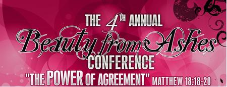 4th Annual Beauty from Ashes Conference Hosted by...