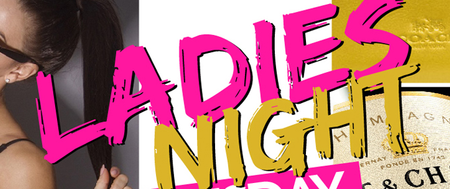 Ladies Night! Free Admission + Chance to win a...