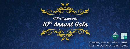 TAP-LA 10th Annual Gala