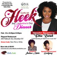"Curls on ""FLEEK"" Pre-Valentine's Day Dinner Presented..."