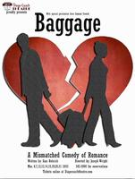 Baggage: A Romantic Comedy at Stage Coach Theatre