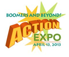 2nd Annual Boomers and Beyond! Action Expo