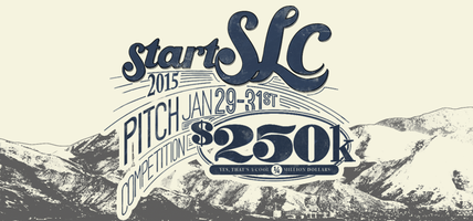 StartSLC Pitch Competition & Utah Startup Awards