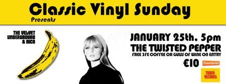 Classic Vinyl Sunday presents: The Velvet Underground...