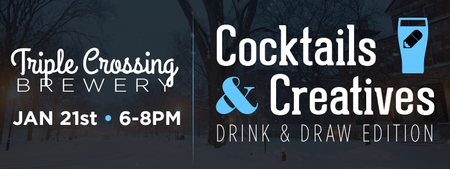 Cocktails & Creatives: Drink & Draw Edition