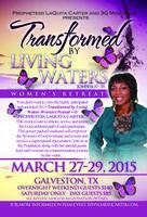 """Transformed by Living Water"" Women's Retreat"
