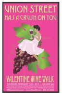 Union Street Has a Crush on You Valentine Wine Walk...