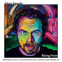 Adam Sippola Rising Point Album Release Concert and Par...