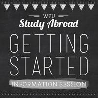 Study Abroad Getting Started Information Session for Fr...