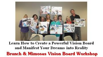 Brunch & Mimosas Vision Board Workshop - Manifest Your...