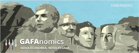 GAFAnomics®: Nova Economia, Novas Regras - PORTO