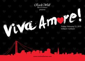 Rock Wall Wine Company presents: Viva Amore 2015!