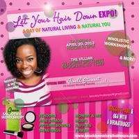 Let Your Hair Down EXPO: A Day of Living & Natural...