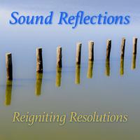 Sound Reflections: Reigniting Resolutions