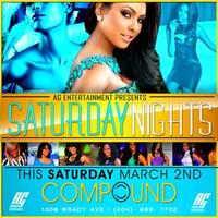 AG Entertainment Presents :: Compound Nights  :: Saturday...