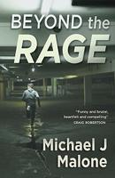 Book Launch: Beyond The Rage by Michael J Malone