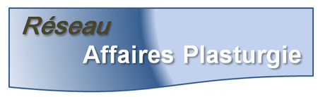 Réseau Affaires Plasturgie | Table ronde des chefs et...