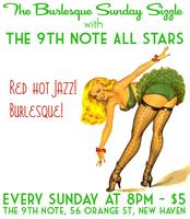 Burlesque Sunday Sizzle with The 9th Note All Stars!
