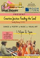 Creative Justice: Feeding the Soul