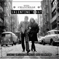 Valentine's at Hotel Chantelle - Unlimited Rose...