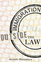 Book Talk | Immigration Outside the Law by Hiroshi...