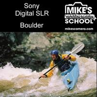 Sony Interchangeable Lens Cameras- Boulder