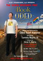 """THE BOOK OF ODED, CHAPTER 2""  February 1st, 2015"