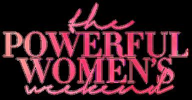 The Powerful Women's Weekend