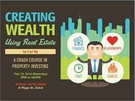 CREATING WEALTH USING REAL ESTATE by CARL DY