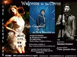 Welcome to the Circus - Kate Campbell, the Nick Mancini...