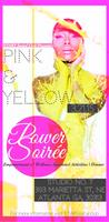 PINK & YELLOW POWER SOIREE