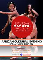 3RD ANNUAL AFRICAN CULTURAL EVENING