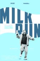 Milk Run NY Premiere - Jan. 30th!