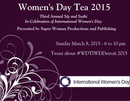 Day Tea 2015 - 3rd Annual International Women's...