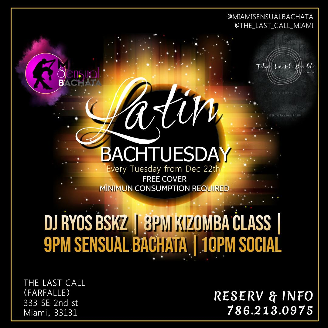 LATIN BACHATUESDAY, COME TO THE DANCE LESSONS, AND THE SOCIAL PARTY AFTER!