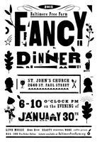 Baltimore Free Farm's 4th Annual Fancy Dinner...