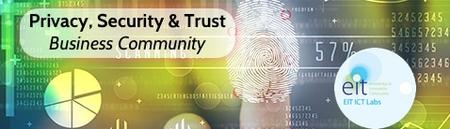 Privacy Security & Trust Business Community EIT ICT...