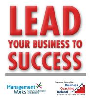 Free Seminar - Lead Your Business to Success: Galway