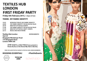 TEXTILES HUB LONDON FIRST FRIDAY PARTY