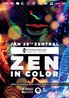 Zen In Colour. The Biggest college party featuring...