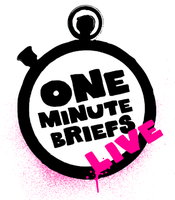 One Minute Briefs LIVE #2
