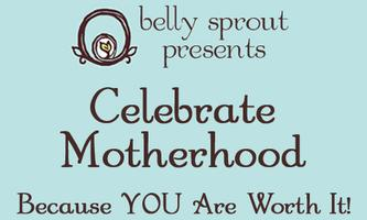 Celebrate Motherhood!