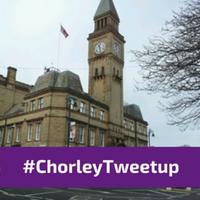 #ChorleyTweetup 20th February 2015