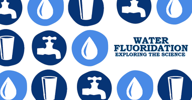 Water Fluoridation: Exploring the Science