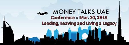 MONEY TALKS UAE CONFERENCE (for Filipinos)