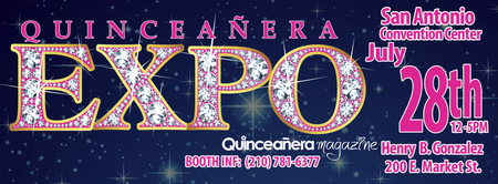 San Antonio Quinceañera Expo July 28th ,2013 at the Henry B....