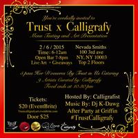 Trust x Calligrafy: Tasting and Art Presentation