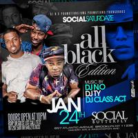 "Social Saturdaze ""All Black Edition"""