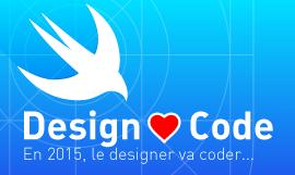 Design ❤ Code : En 2015, le designer va coder...
